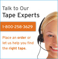 Talk to our tape experts. Call us at (800) 258-3629.
